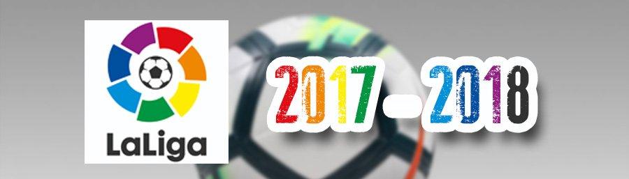 Nhận Định Vòng Cuối Laliga Mùa Giải 2017-2018